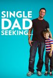 Single Dad Seeking