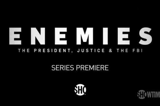 Enemies: The President, Justice & the FBI S01E04