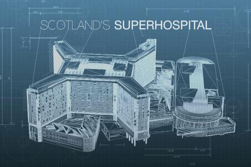 Scotland's Superhospital S02E03