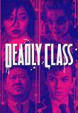 Watch Deadly Class Online