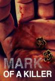 Watch Mark of a Killer Online
