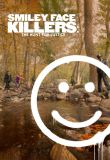 Watch Smiley Face Killers: The Hunt for Justice Online