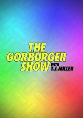 The Gorburger Show S01E03