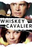 Watch Whiskey Cavalier Online