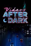 Watch Videos After Dark Online