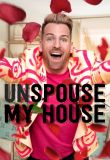 Watch Unspouse My House Online