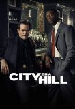 Watch City on a Hill Online