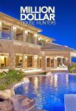 Watch Million Dollar House Hunters Online