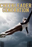 Watch Cheerleader Generation Online
