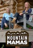 Watch Mountain Mamas Online