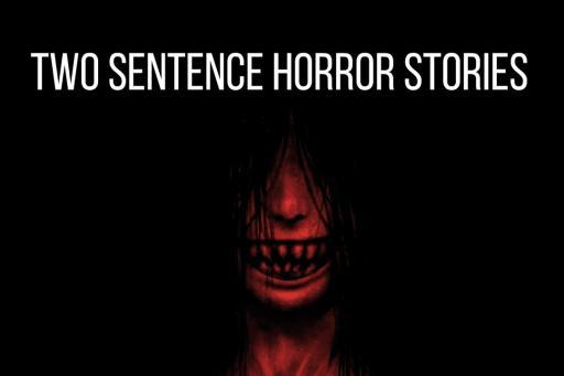 Two Sentence Horror Story S01E08