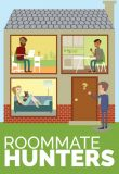 Watch Roommate Hunters Online