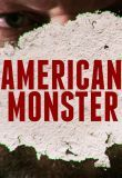 Watch American Monster Online