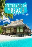 Watch Off the Grid On the Beach Online