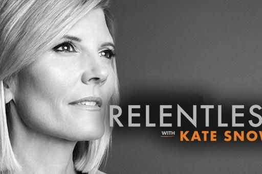 Relentless with Kate Snow S01E08