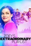 Watch Zoey's Extraordinary Playlist Online