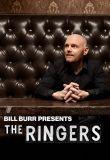 Watch Bill Burr Presents: The Ringers Online