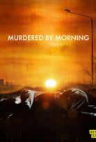 Murdered by Morning S01E10
