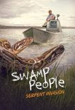 Swamp People: Serpent Invasion