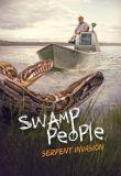 Watch Swamp People: Serpent Invasion Online