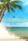 Watch Paradise Hotel Online