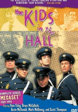 Watch The Kids in the Hall Online