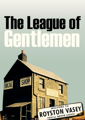 Watch The League of Gentlemen Online