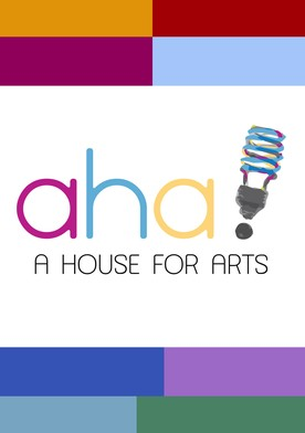 AHA! A House for Arts
