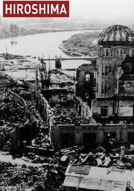 Watch Hiroshima: BBC History of World War II Online