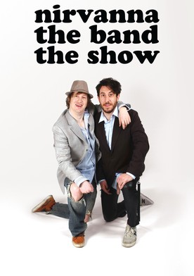 Watch Nirvanna the Band the Show Online