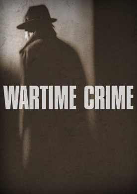 Watch Wartime Crime Online