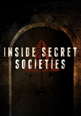 Watch Inside Secret Societies Online