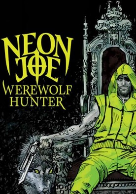 Watch Neon Joe, Werewolf Hunter Online