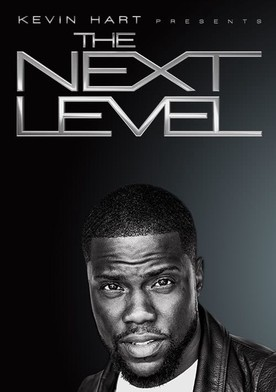 Watch Kevin Hart Presents: The Next Level Online
