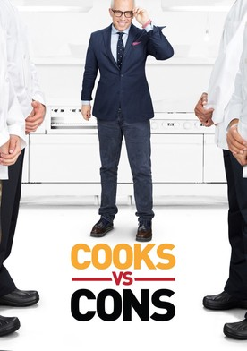 Watch Cooks vs. Cons Online