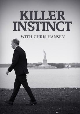 Watch Killer Instinct with Chris Hansen Online