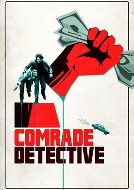 Watch Comrade Detective Online