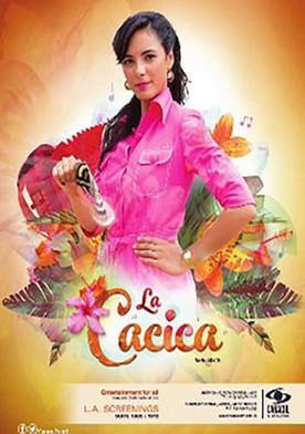 Watch La cacica Online