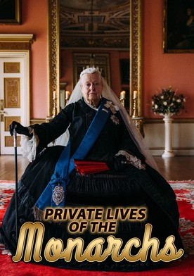 Private Lives of the Monarchs