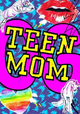 Watch Teen Mom OG Online