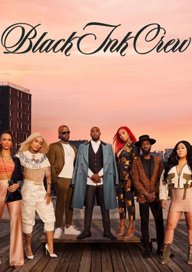 Watch Black Ink Crew New York Online
