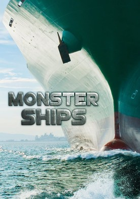 Watch Monster Ships Online