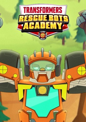 Watch Transformers: Rescue Bots Academy Online